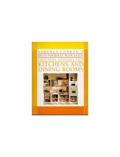 Original Designs for Kitchens and Dining Rooms By Terence Conran
