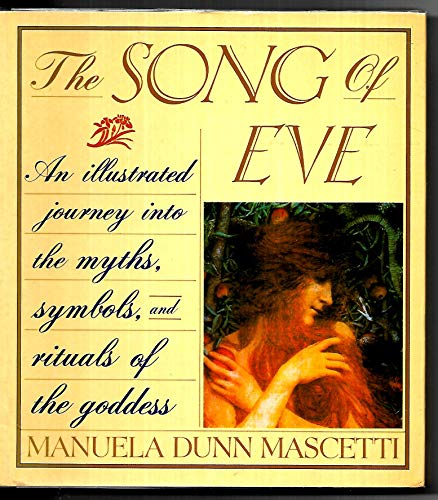 The Song of Eve By Manuela Dunn Mascetti