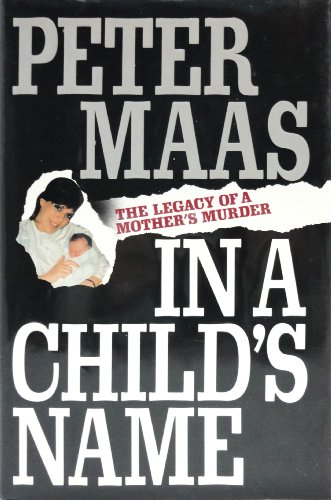 In a Child's Name By Peter Maas