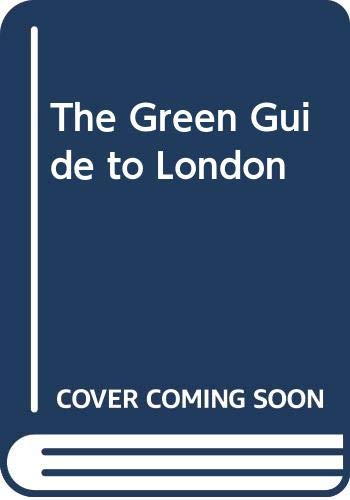 The Green Guide to London By Bill Breckon