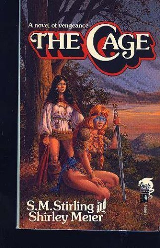 The Cage By S M Stirling