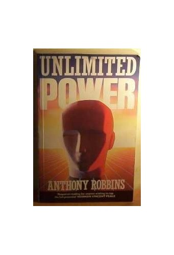 Unlimited Power (Positive Paperbacks) By Anthony Robbins
