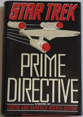 Star Trek: Prime Directive By Garfield Reeves-Stevens