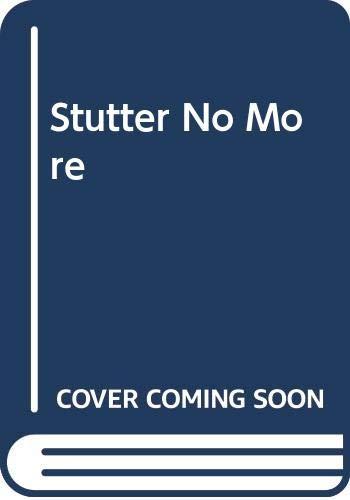 Stutter No More By Martin F. Schwartz