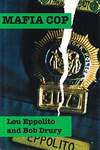 Mafia Cop By Lou Eppolito