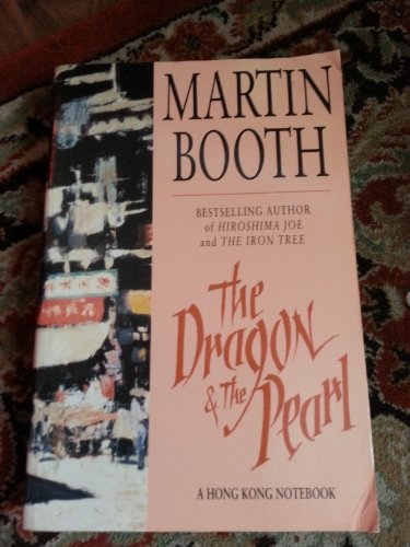 The Dragon and the Pearl By Martin Booth