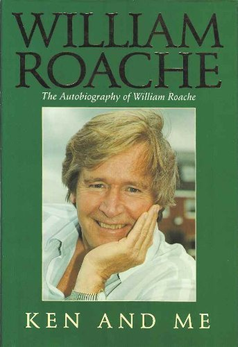 Ken and Me By William Roache