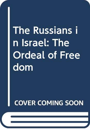 The Russians in Israel By Naomi Shepherd