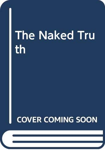The Naked Truth By Leslie Nielsen