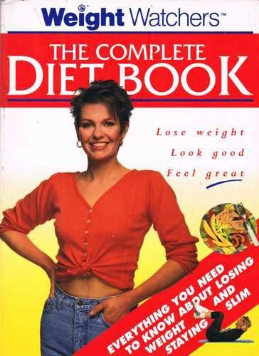 The Weight Watchers Complete Diet Book By Weight Watchers