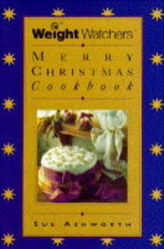 The Weight Watchers Merry Christmas Book By Sue Ashworth
