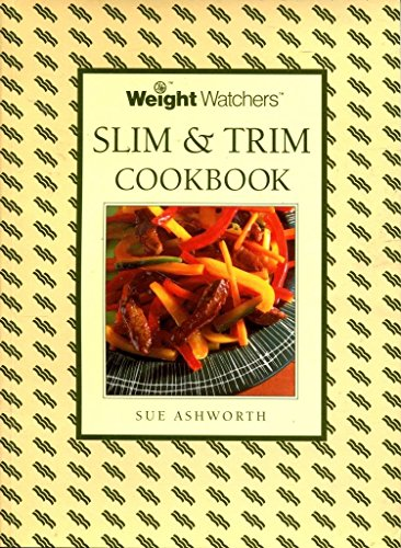 Weight Watchers Slim and Trim Book By Sue Ashworth