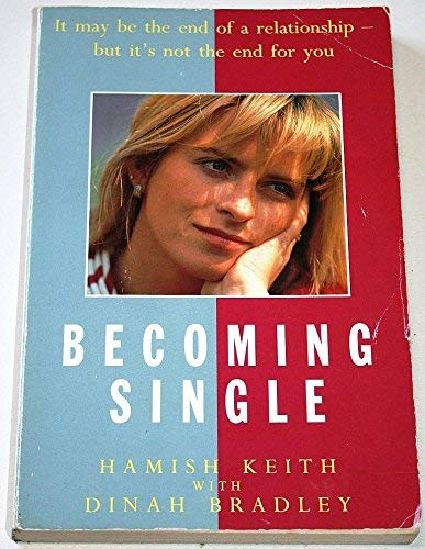 Becoming Single By Hamish Keith