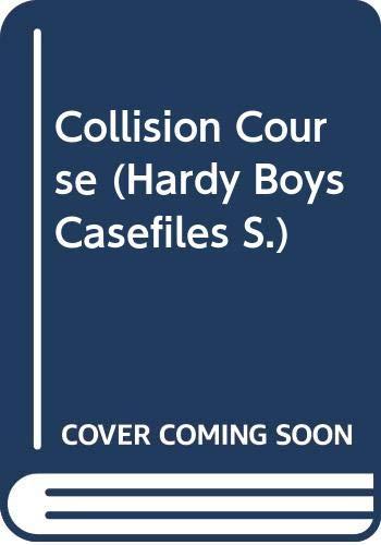 Collision Course By Franklin W. Dixon