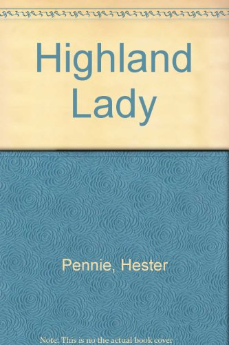 Highland Lady By Hester Pennie