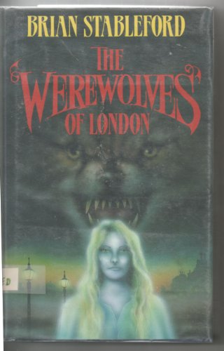 The Werewolves of London By Brian Stableford