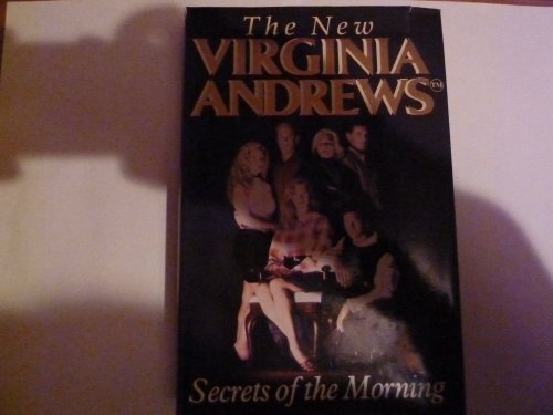 Secrets Of The Morning By Virginia Andrews