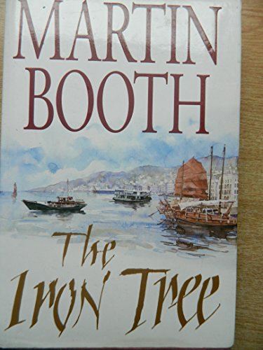 The Iron Tree By Martin Booth