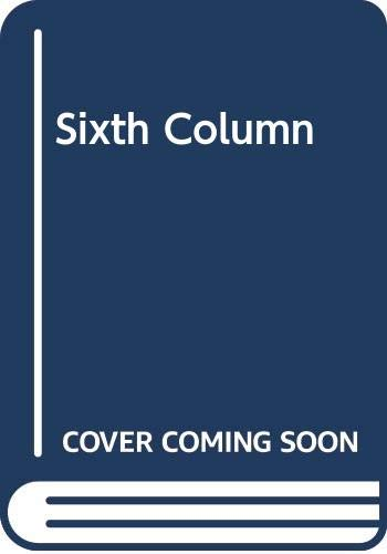 Sixth Column By James Long