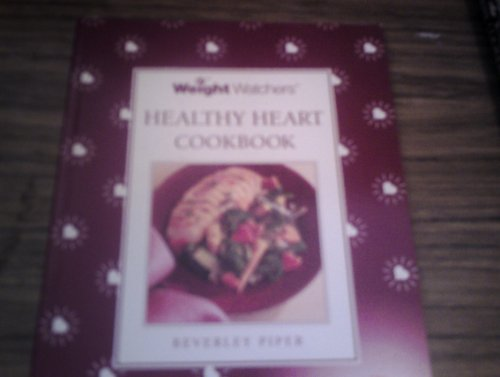 Weight Watchers Healthy Heart Cookbook By Beverley Piper
