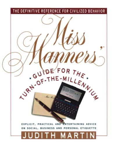 Miss Manners' Guide for the Turn of the Millennium By Judith Martin