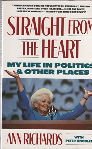 Straight from the Heart By Ann Richards