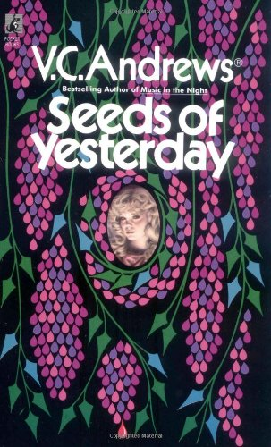 Seeds of Yesterday By V. C Andrews