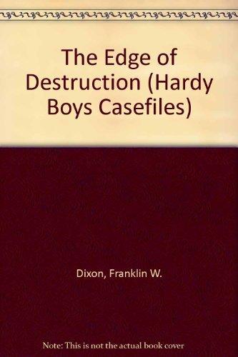 Edge of Destruction By Franklin W Dixon