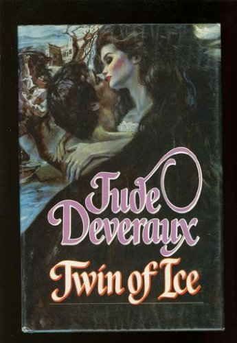 Twin of Ice By Jude Deveraux