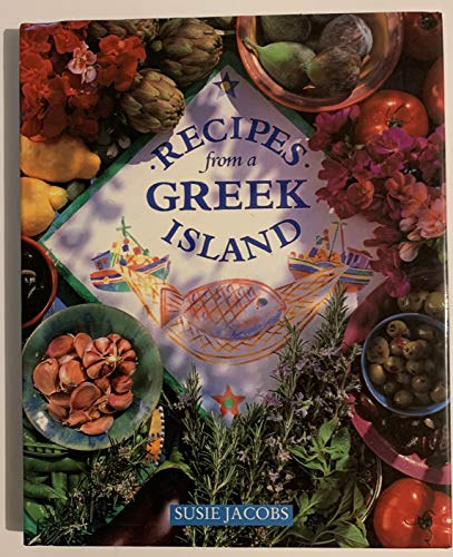 Recipes from a Greek Island By Susie Jacobs