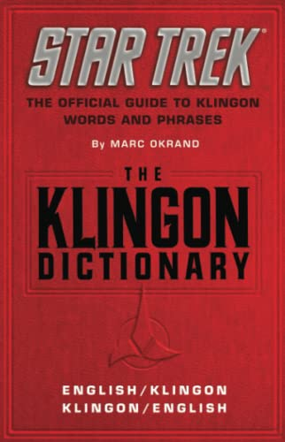 The Klingon Dictionary: English/Klingon, Klingon/English (Star Trek) By Marc Okrand