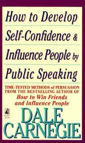How to Develop Self Confidence and By Dale Carnegie