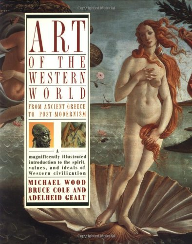 Art of the Western World By Bruce Cole