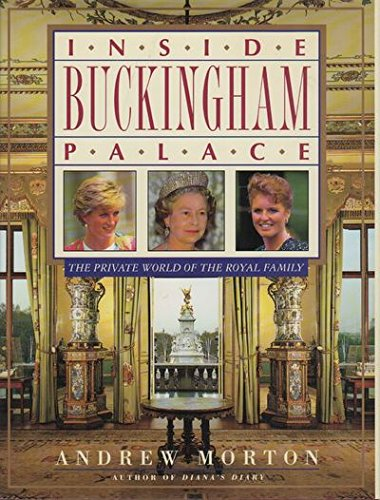 Inside Buckingham Palace By Andrew Morton