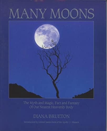 Many Moons By Diana Brueton
