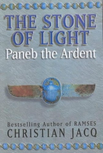 Paneb the Ardent By Christian Jacq