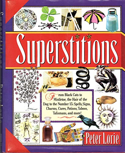 Superstitions By Peter Loire