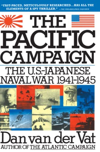 The Pacific Campaign By Daan Van Der Vat