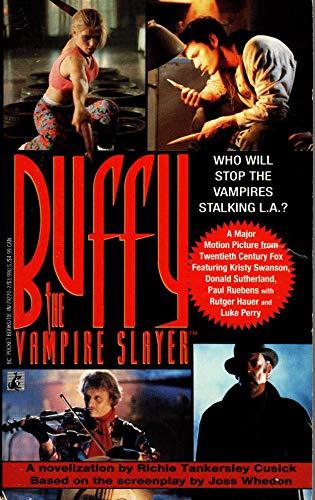 Buffy the Vampire Slayer By Richie Tankersley Cusick