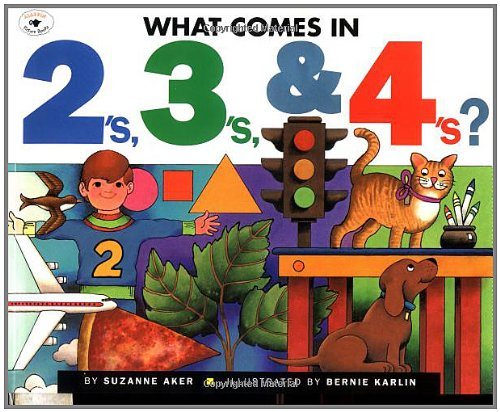 What Comes in 2's, 3's & 4's? By Suzanne Aker