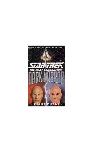 Star Trek - the Next Generation: Dark Mirror By Diane Duane