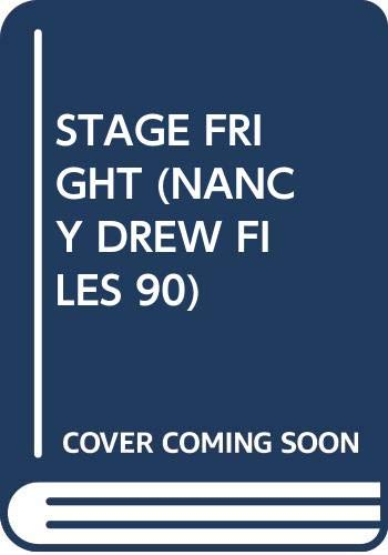 The Nancy Drew Files: Stage Fright By Carolyn Keene
