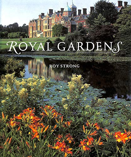 Royal Gardens By Roy Strong
