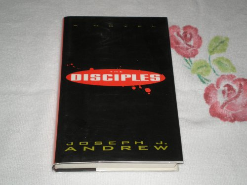 The Disciples By Joseph J. Andrew