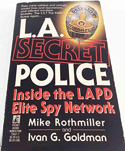 L.a. Secret Police By Rothmiller
