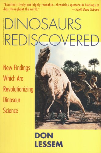 Dinosaurs Rediscovered By Don Lessem