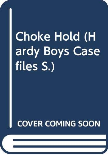 Choke Hold By Franklin W. Dixon