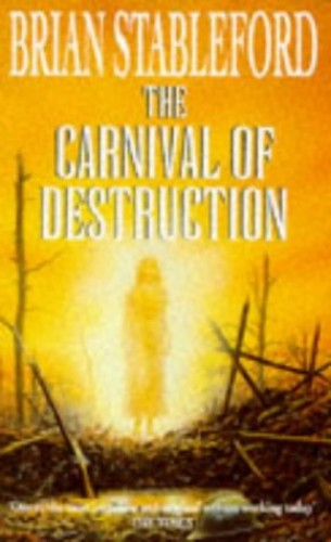 The Carnival of Destruction By Brian Stableford