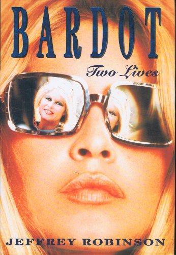 Brigitte Bardot By Jeffrey Robinson