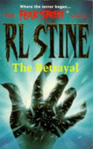 The Betrayal By R. L. Stine